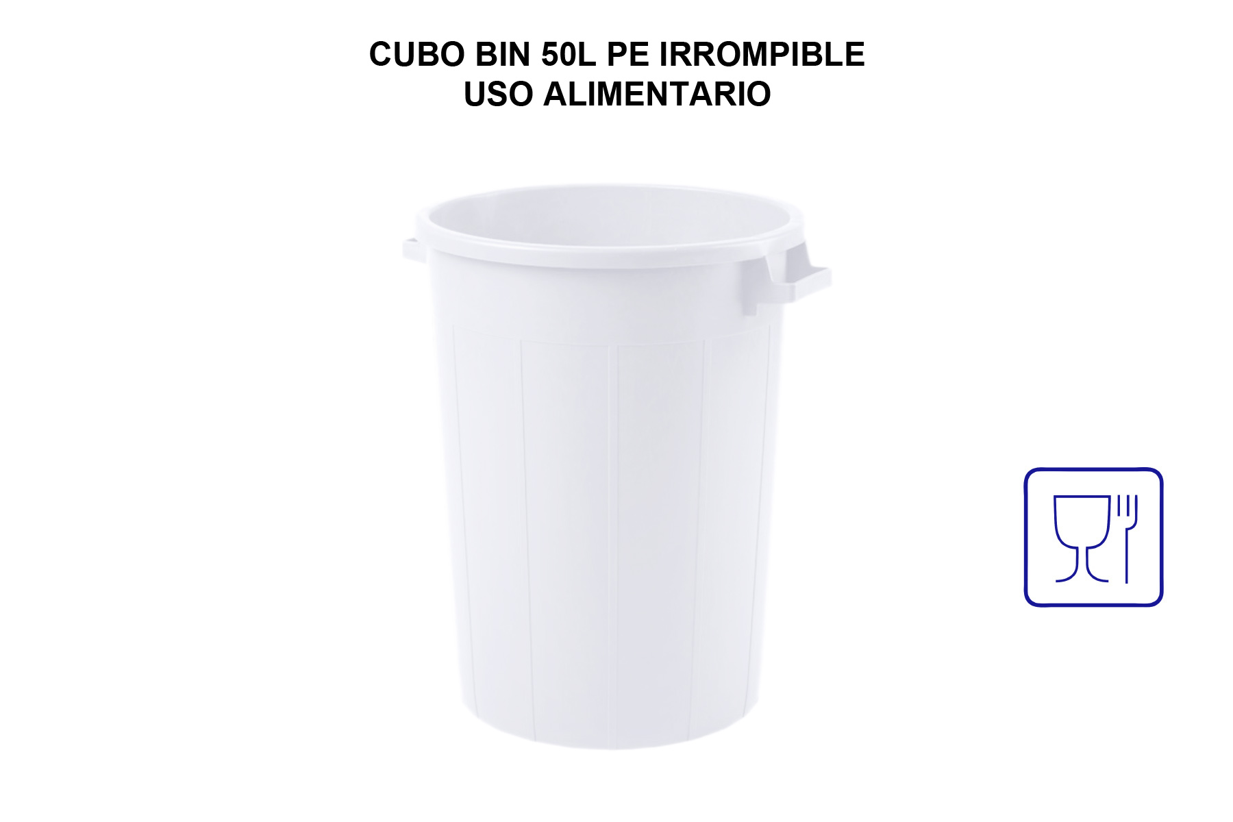 CUBO BIN 50L PE IRROMPIBLE USO ALIMENTARIO